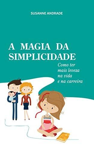 a-magia-da-simplicidade